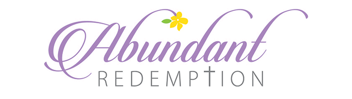 Abundant Redemption: Find Hope, Experience Healing