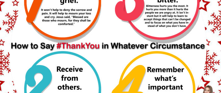 In Everything Give Thanks: How to Say #ThankYou in Whatever Circumstance